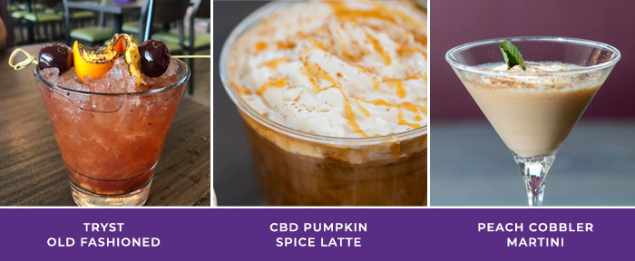 Tryst Cafe Drinks: Tryst Old Fashioned, CBD Pumpkin Spice Latte, Peach Cobbler Martini