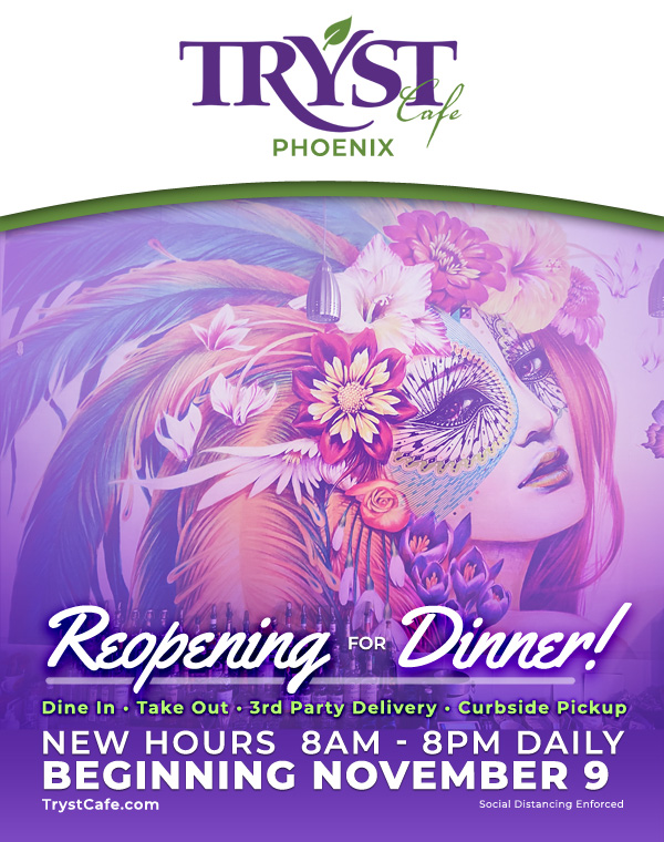 Tryst Cafe Phoenix reopening for dinner