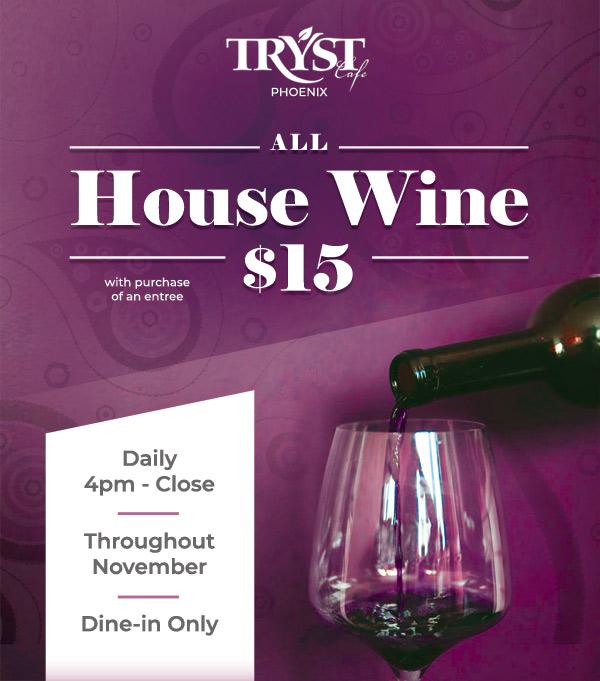 House Wine $15